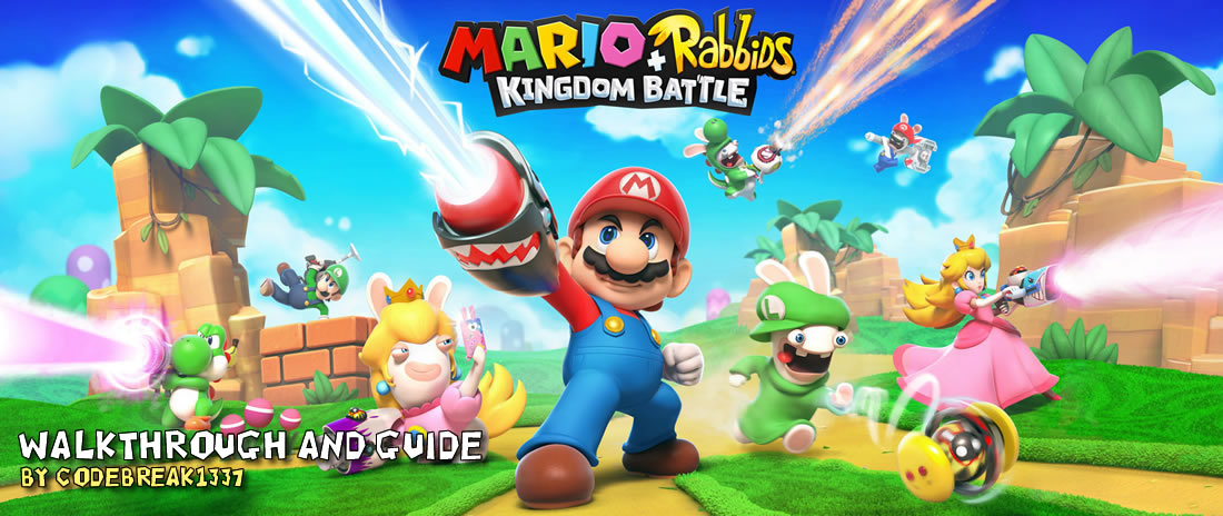 Mario Rabbids Kingdom Battle Walkthrough